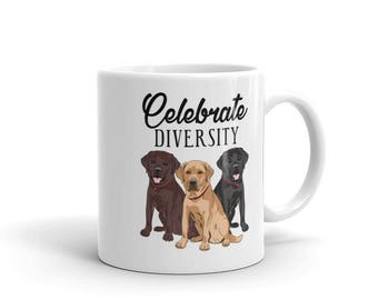 Funny Labrador Retriever Dog Celebrate Diversity Mug