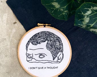 I Don't Give A Thought Hoop / David / Embroidered Gift  Wall Decor /Hand Stitched Hoop  / Wall Art / Hoop Of Pun