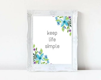 Printable art, Keep Life Simple, Typography