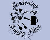 Gardening is My Happy Pla...