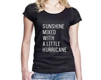 Sunshine Mixed With A Little Sunshine - T-Shirt