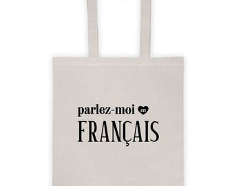 Talk To Me In French Tote Bag, parlez-moi en francais, French Student Teacher Novelty Gift, Learn French Language Study Bag, Francophile
