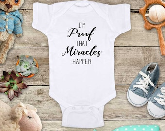 I'm Proof That Miracles Happen - religious surprise baby pregnancy - Baby bodysuit or Toddler Youth Shirt cute birthday baby shower gift