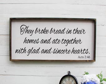 They Broke Bread In Their Homes Sign, Kitchen Wall Decor, Dining Room Decor, Farmhouse Decor, Wall Decor, Large Wall Art, Inspirational Gift