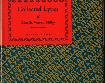 Collected Lyrics of Edna St. Vincent Millay + 1939 + Vintage Poetry Book