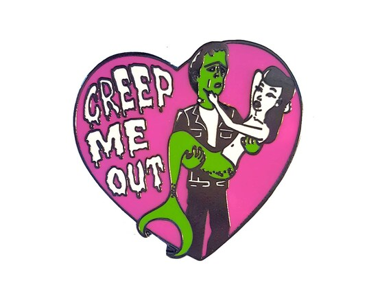 Creep Me Out - Hard Enamel Pin