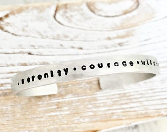 Serenity Prayer cuff bracelet - serenity - courage - wisdom - aluminum or sterling silver bracelet - gift for her - daily reminder