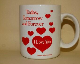 Valentines Day Mug, Coffee Mug, Today, Tomorrow and Forever - I Love You Hot Cocoa Mug, Hearts, Red Valentines