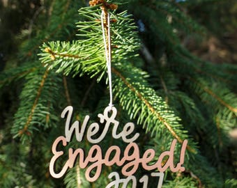 We're Engaged! 2017 Christmas Ornament - Choose your color! | Christmas Ornament | Engagement Gift | Christmas Gift | Couple Gift | Engaged