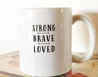 Gifts under 30 etsy strong brave loved mug usa made inspiring words mug gift for coffee lover college negle Images