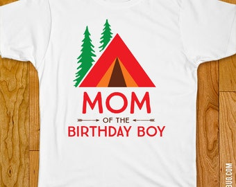 Camping Party Iron-On Shirt Design - Mom of the Birthday Boy / Dad of the Birthday Boy