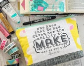 project bag -- make all the things [exodus 31:6] #kateandaprilconspire