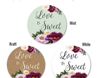 "Love is SWEET stickers - Wedding Favor Stickers - Personalized Stickers - Custom Stickers - Mason Jar Stickers, 1.25"" 1.5"" or 2"""