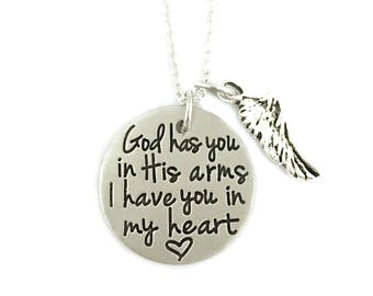 God Has You In His Arms I Have You In My Heart  Loss Memorial Remembrance Miscarriage Necklace - Hand Stamped Jewelry - Personalized Jewelry