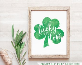 Printable St. Patrick's Day Sign, Shamrock Decorations, Lucky in Love Printable Wall Art, Lucky In love St Patricks Day Decor, Bridal Shower