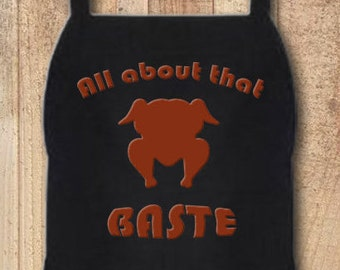 Funny Custom Personalized Kitchen Pun Aprons for Home, Crafts, Grilling, Cooking, BBQ All About That Baste