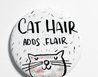 Cat Pin, Pinback Button Pin, Cat Lady, Cat Gift, Cat Button Pin, Button Badge, Cat Badge, Funny Cat Pin