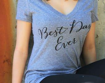 New Best Day Ever Shirt, Bride Shirt, Wifey Shirt, Bridal Shirt, Bridal Shower Gift, Wedding, Bachlorette Gift, Honeymoon Shirt