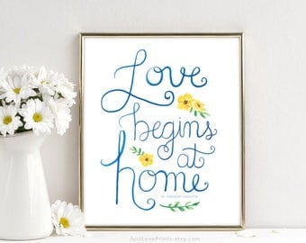 Love Begins at Home | St. Teresa of Calcutta | Catholic Art | 8x10 Print