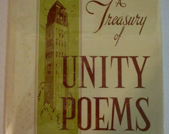 A Treasury of Unity Poems - from the Unity School of Christianity, Vintage Hardcover Poetry Book with Original Dust Cover - 1964