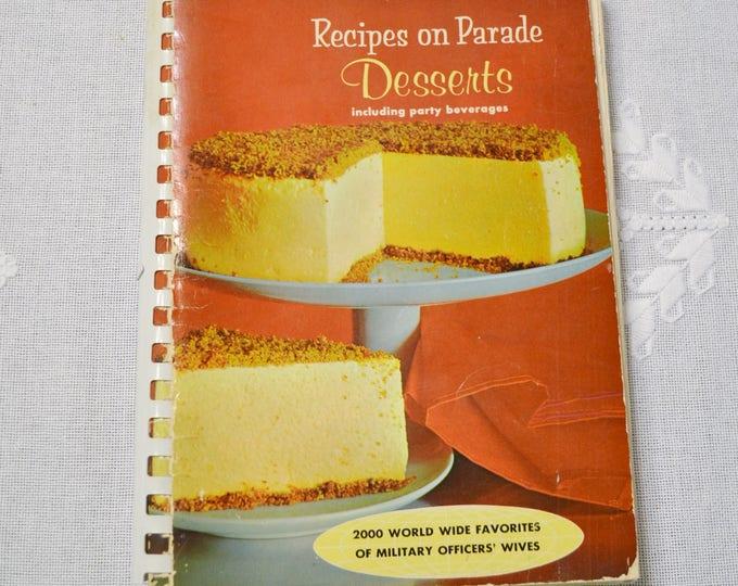 Recipes on Parade Desserts Cookbook 1965 Vintage Recipe Cookbook Spiral Bound Softcover Collectible Kitchen Gift PanchosPorch