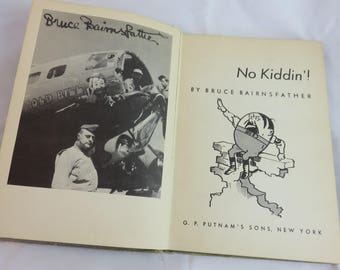 No Kiddin hardcover WWII military novelty cartoon hardcover book by Bruce Bairnsfather GP Putnam's Sons New York 1945 United States USA