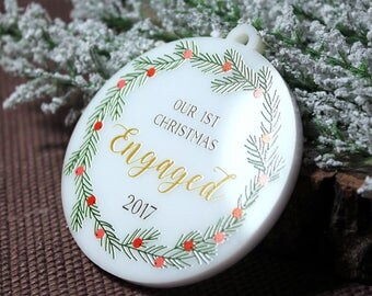 Our First Christmas Engaged Ornament Personalized Christmas Ornament She Said Yes Engagement Gift Holiday Engagement Custom Ornament#40