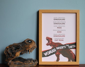 Jurassic Park- Woman Inherits The Earth Print (A4 & A5) Jeff Goldblum, Laura Dern, Dinosaurs, T-Rex, home decor, wall art, picture, quote