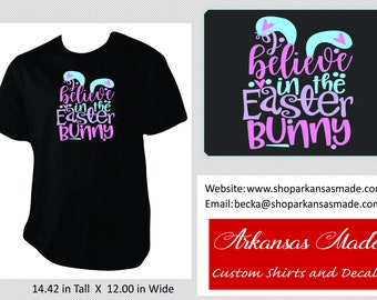 I believe in the Easter bunny adult Easter shirt, Easter shirt, adult easter shirt, adult shirt, bunny shirt, I believe, up to 4x