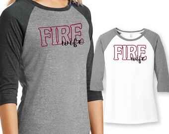 Fire Wife T-shirt, FireWife Shirt, Firewife Strong, Firefighter Wife, Fire Wife shirt, Baseball Tee, Fire Department, Fire Strong