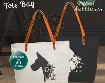 It's the Dog's Life for Me Tote Bag, Dog Lover Gift, Great Dane Tote Bag, Wolfhound Tote Bag, Boxer Tote Bag, Pit Bull Tote Bag Made in USA