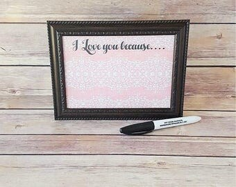 """I Love You Because 