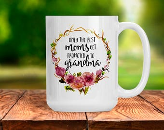 Pregnancy Reveal Gift for Mom, Coffee Mug for Grandma, Unique Gift for Mother Grandma, Expectant Grandmother Gift Idea, Mother Grandmother