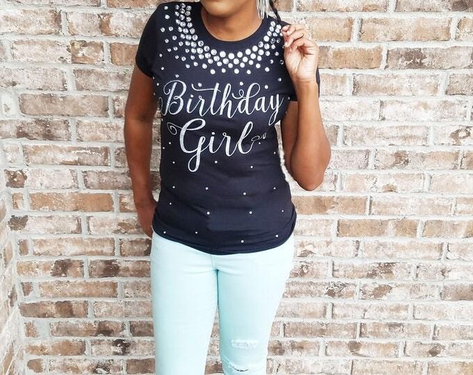 Bling Birthday Shirt, Embellished Birthday Girl Shirt, Gemstone Birthday Shirt, Birthday Behavior, Birthday T-Shirt, Unique Birthday Shirt