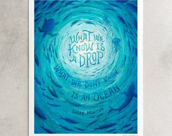 "Isaac Newton Print, ""What We Know Is A Drop"", Fish Teal & Blue Ocean, Education Quote, Teacher Classroom, Chalkboard Art, 8x10, 11x14, 24x30"