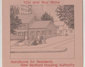 1970's You and Your Home: Handbook for Residents, Paper Ephemera Handbook. VF/NM.  New Bedford, Massachusetts Housing Authority