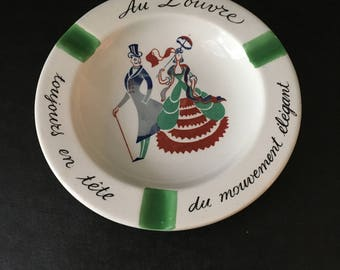 Vintage French Souvenir Ash Tray. Au Louvre. Made in France.