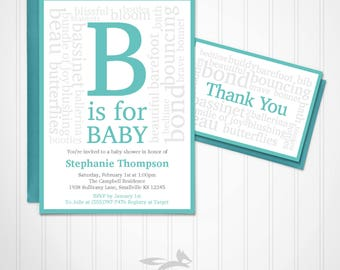 B is for Baby Shower Invitation with Thank You Card, Baby Shower with Typography, B is for Baby Invite, Custom, Personalized Printable