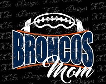 Broncos Football Mom - Custom SVG Design Download - Vector Cut File
