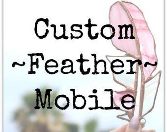 Custom Stained glass feather Mobile