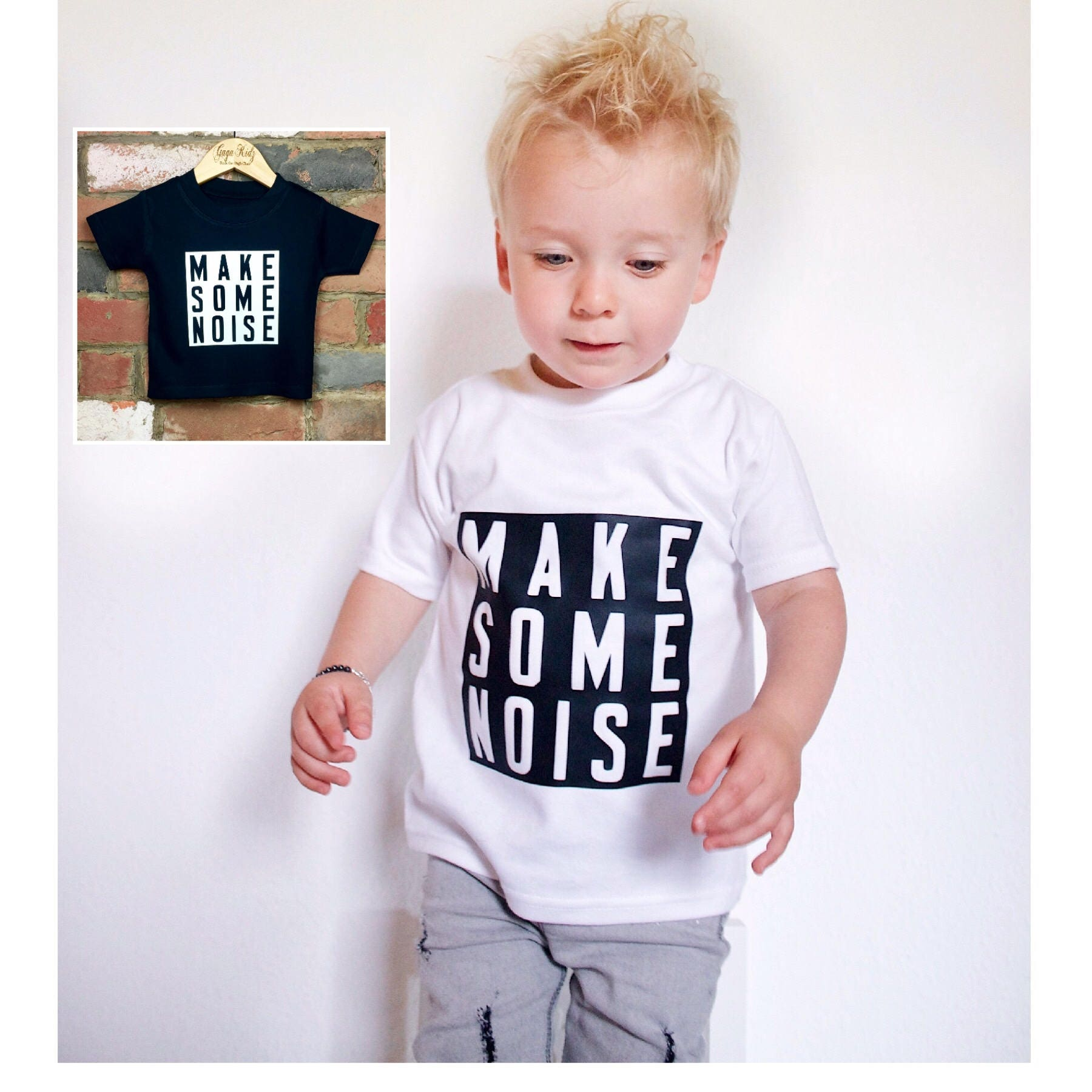 Make Some Noise Baby T Shirt Toddler Kids TShirt Baby Clothes