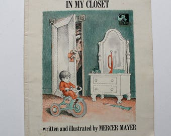 There's a Nightmare In My Closet by Mercer Mayer 1968
