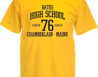 Bates High School T-Shirt - Class Of 76, Carrie Inspired, Horror Film, Stephen King, Various Colours