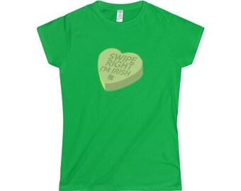 Swipe Right IM Irish Candy Heart Shirt StPatricks Day Premium Soft Feel T Shirt