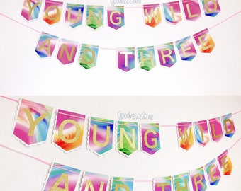 Young Wild and Three Banner, Young and Wild, Rainbow, Unicorn