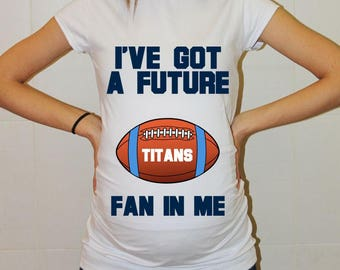 Titans Maternity Shirt Tennessee Titans Baby Future Fan Shirt Baby Boy Baby Girl Football Maternity Clothing Pregnancy Baby Shower Tennessee