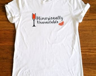 Mimosa Brunch shirt, Mimosionally unavailable t-shirt, Champagne brunch tee, Brunch so hard, Mimosa trendy tee, Brunch squad goals shirt