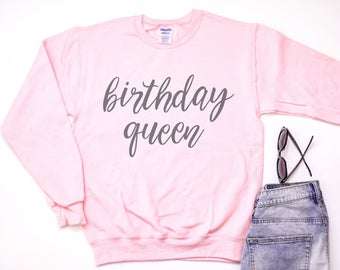 Birthday Queen Sweatshirt, Pretty Pink