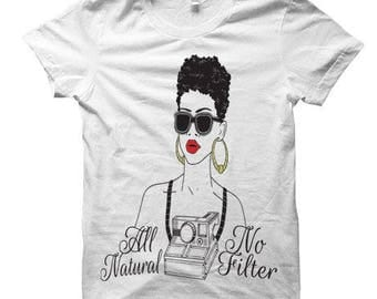 All Natural No Filter Women's Tee Women's Clothing Humor Tees