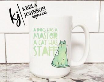 Cat Mug - Cat Lover - Cat Lover Mug - Cat Lover Gift - Crazy Cat Lady - Cat Lady - Cat Lady Gift - Crazy Cat Lady Gift - Coffee Mug - Funny